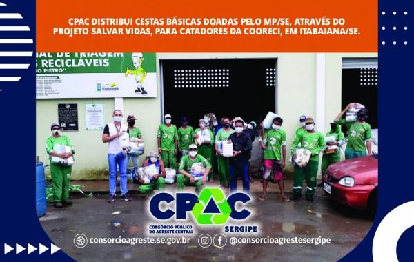 """CPAC continua ciclo de distribuição de materiais e cestas básicas doadas pelo MP/SE, através da Campanha Solidária """"Salvas Vidas"""""""